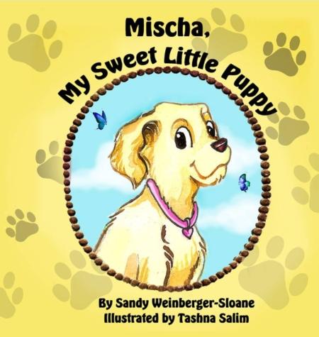 Mischa My Sweet Little Puppy by Sandy Weinberger-Sloane